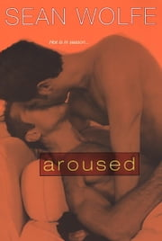 Aroused ebook by Sean Wolfe
