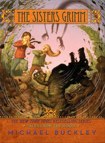 Tales from the Hood (Sisters Grimm #6) ebook by Michael Buckley