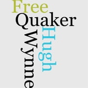 Hugh Wynne, Free Quaker ebook by S. Weir Mitchell