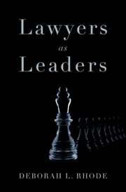 Lawyers as Leaders ebook by Deborah L. Rhode