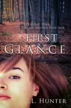 First Glance eBook von L.L Hunter