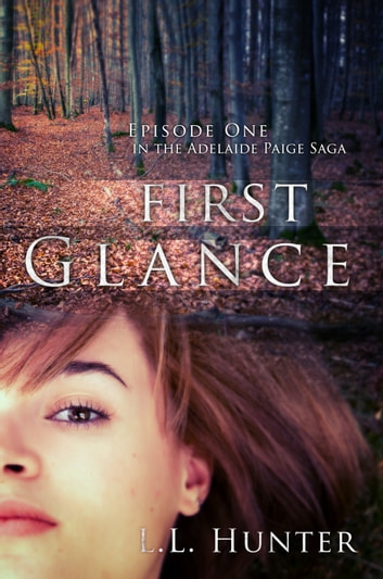 First Glance ebook by L.L Hunter