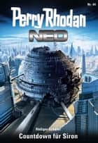 Perry Rhodan Neo 44: Countdown für Siron ebook by Rüdiger Schäfer