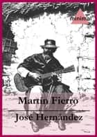 Martín Fierro ebook by José Hernández