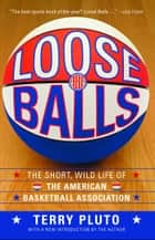Loose Balls ebook by Terry Pluto