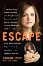 Escape ebook by Carolyn Jessop, Laura Palmer