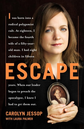 Escape ebook by Carolyn Jessop,Laura Palmer