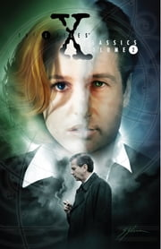 X-Files Classics Vol. 2 ebook by Petrucha, Stefan; Rozum, John; Adlard, Charles; Kim, Miran; Purcell, Gordon; Shearon, Sam