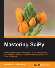 Mastering SciPy ebook by Francisco J. Blanco-Silva