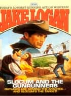 Slocum 252: Slocum and the Gunrunners ebook by Jake Logan