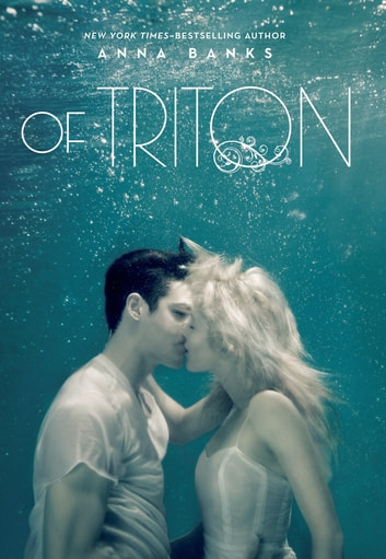 Of Triton ebook by Anna Banks