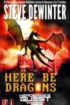 Here Be Dragons ebook by Steve DeWinter