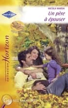 Un père à épouser (Harlequin Horizon) ebook by Nicola Marsh