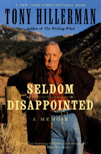 Seldom Disappointed - A Memoir ebook by Tony Hillerman