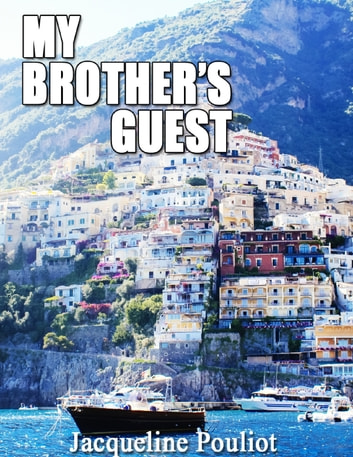 My Brother's Guest ebook by Jacqueline Pouliot