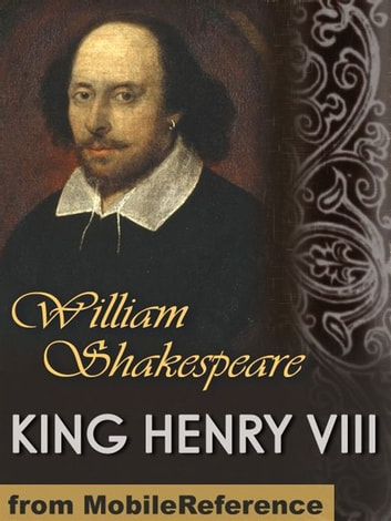 King Henry VIII (Mobi Classics) 電子書 by William Shakespeare