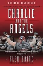 Charlie and the Angels ebook by Alex Caine
