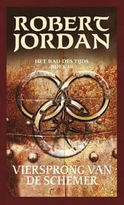 Viersprong van de schemer ebook by Robert Jordan, Thomas Cantry, Jo Thomas,...