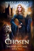 Chosen ebook by Mark E. Cooper