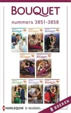 Bouquet e-bundel nummers 3851 - 3858 (8-in-1) ebook by Annie West, Abby Green, Jane Porter,...