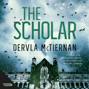 The Scholar audiobook by Dervla McTiernan