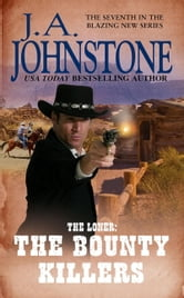 The Bounty Killers ebook by J.A. Johnstone