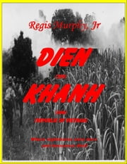 Dien Khanh - Republic of Vietnam ebook by Regis Murphy Jr.