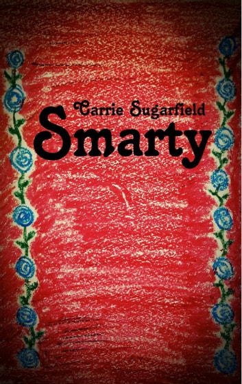 Smarty ebook by Carrie Sugarfield