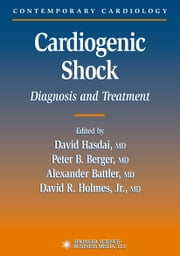 Cardiogenic Shock ebook by David Hasdai, Peter B. Berger, Alexander Battler,...