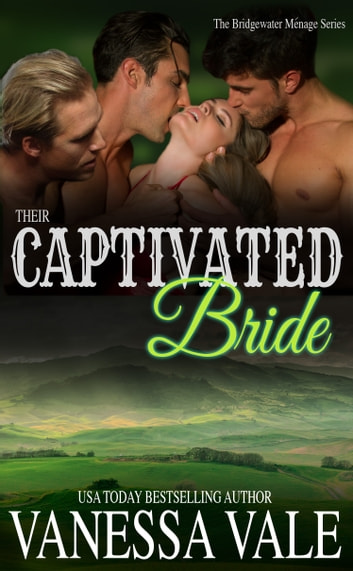 Their Captivated Bride ebook by Vanessa Vale