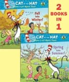 Spring into Summer!/Fall into Winter!(Dr. Seuss/The Cat in the Hat Knows a LotAbout That!) ebook by Tish Rabe, Aristides Ruiz, Joe Mathieu
