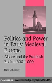 Politics Power Early Medieval Euro ebook by Hummer, Hans J.