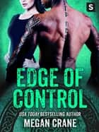 Edge of Control - (Viking Dystopian Romance) ebook by Megan Crane