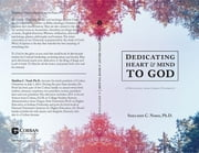Dedicating Heart and Mind to God - A Devotional from Corban University ebook by Sheldon C. Nord