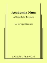 Academia Nuts ebook by Gregg Kreutz
