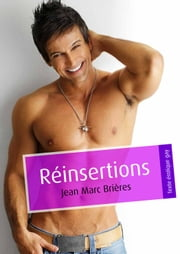 Réinsertions (pulp gay) ebook by Jean-Marc Brières