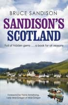 Sandison's Scotland ebook by Bruce Sandison