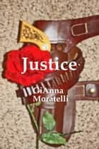 Justice ebook by GiAnna Moratelli