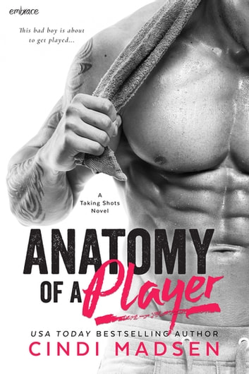Anatomy of a Player ebook by Cindi Madsen
