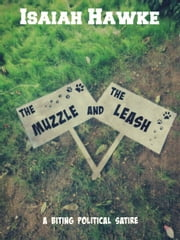 The Muzzle and the Leash ebook by Isaiah Hawke