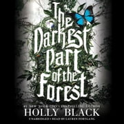 The Darkest Part of the Forest audiobook by Holly Black