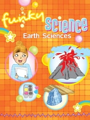 Earth Sciences Funky Science ebook by Kirsten Hall