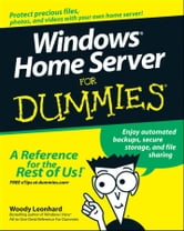 Windows Home Server For Dummies ebook by Woody Leonhard