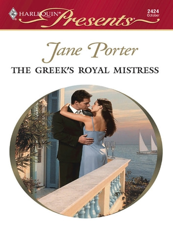 The Greek's Royal Mistress ebook by Jane Porter