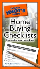 The Pocket Idiot's Guide to Home Buying Checklists ebook by Marcia Layton Turner
