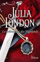 Le prétendant des Highlands ebook by Julia London