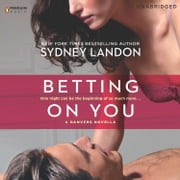 Betting On You audiobook by Sydney Landon