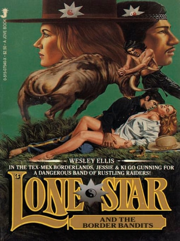 Lone Star 03 ebook by Wesley Ellis