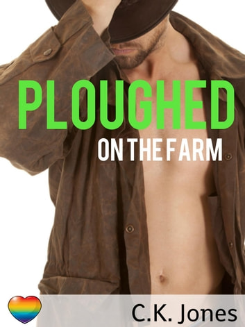 Ploughed on the Farm ebook by C.K. Jones