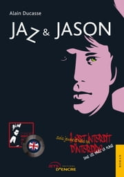 Jaz & Jason ebook by Alain Ducasse